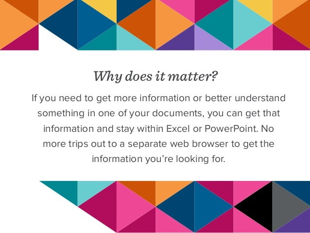 Why does it matter? If you need to get more information or better understand something in one of your documents, you can g...