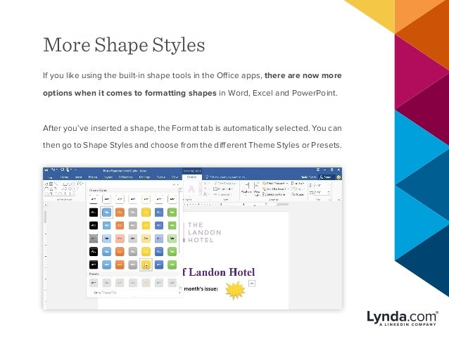 More Shape Styles If you like using the built-in shape tools in the Office apps, there are now more options when it comes ...