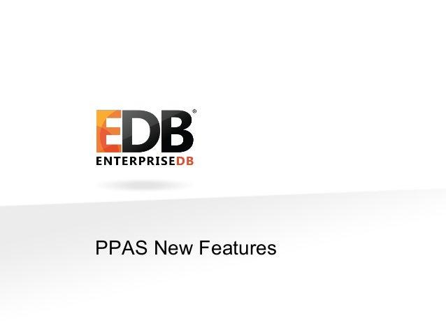 What's New in Postgres Plus Advanced Server 9.3