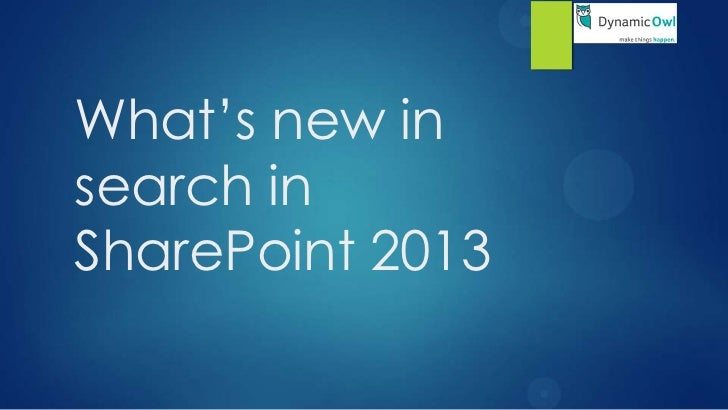 What's new insearch inSharePoint 2013