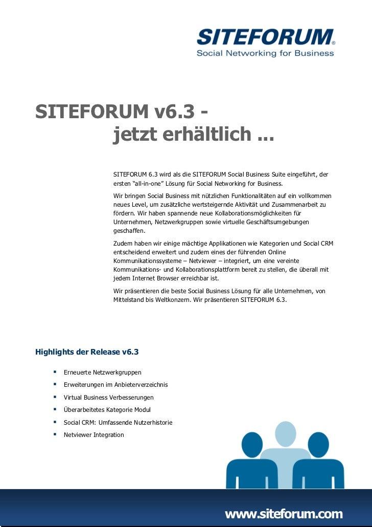 SITEFORUM v6.3 -       jetzt erhältlich ...                         SITEFORUM 6.3 wird als die SITEFORUM Social Business S...