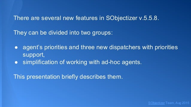 What's new in SObjectizer 5.5.8 Slide 2