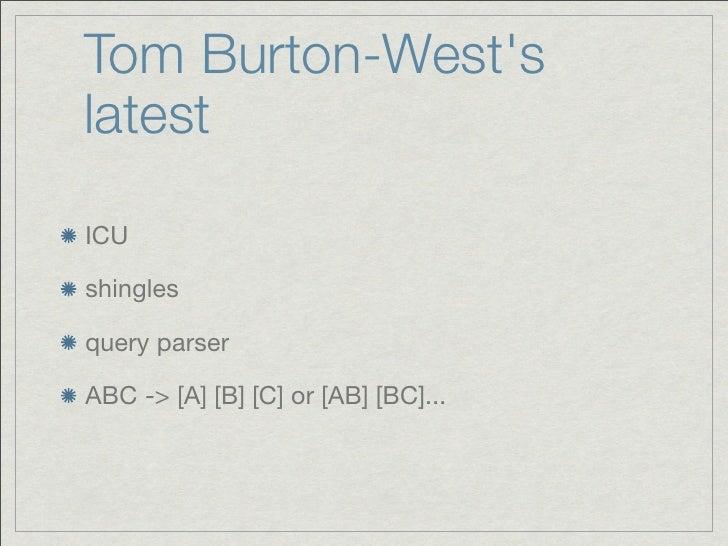 Tom Burton-WestslatestICUshinglesquery parserABC -> [A] [B] [C] or [AB] [BC]...