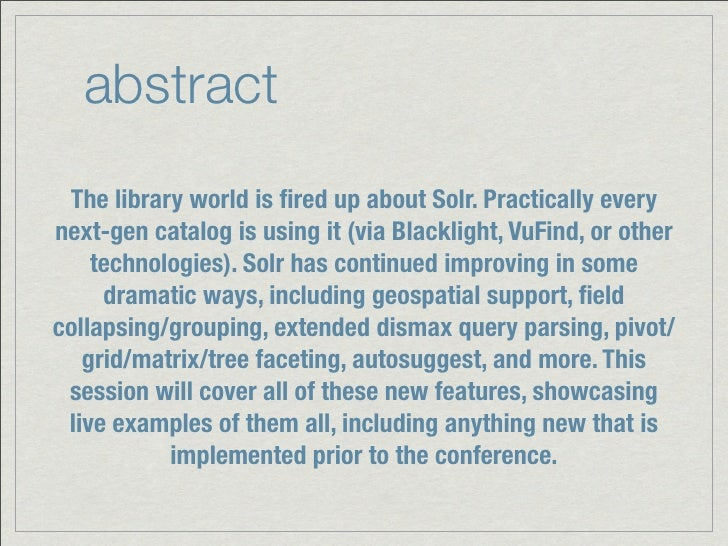 abstract The library world is fired up about Solr. Practically everynext-gen catalog is using it (via Blacklight, VuFind, o...