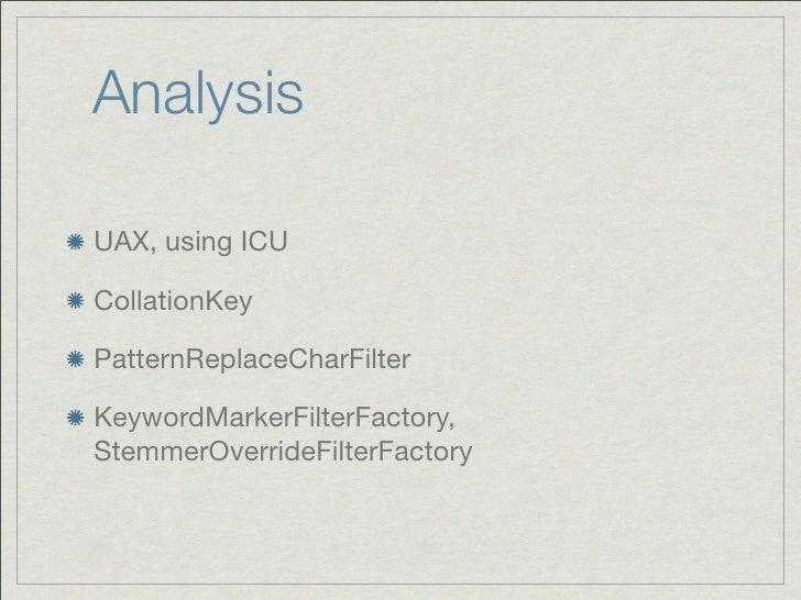 AnalysisUAX, using ICUCollationKeyPatternReplaceCharFilterKeywordMarkerFilterFactory,StemmerOverrideFilterFactory
