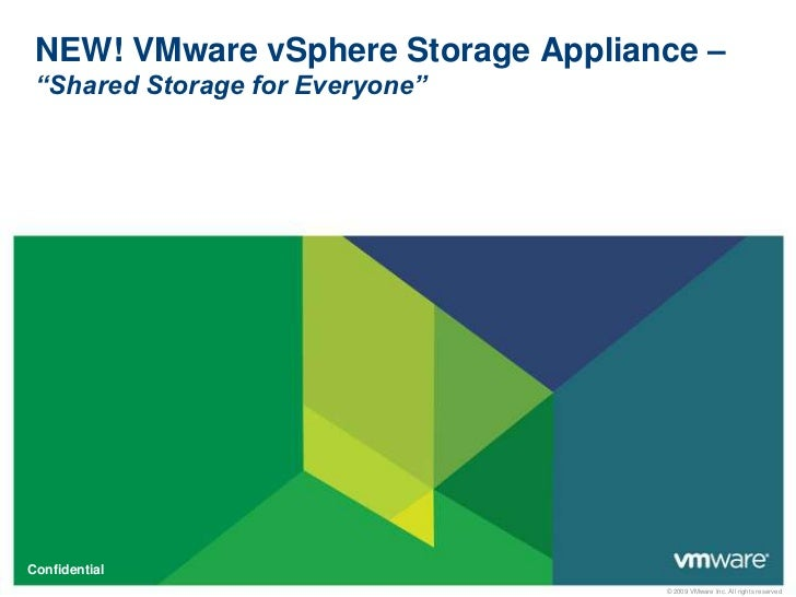 "NEW! VMware vSphere Storage Appliance – ""Shared Storage for Everyone""<br />"