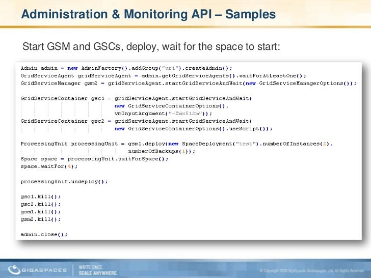 Administration & Monitoring API <br />Comprehensive monitoring of all layers<br />Event based programming model <br />Clus...