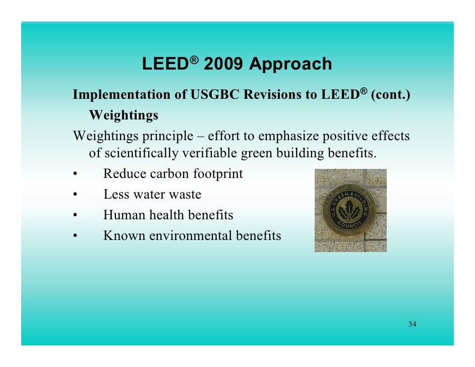 Whats new leed 2009 lorman ppt for Benefits of leed