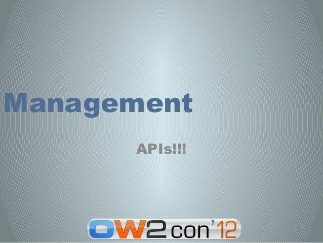 Management       APIs!!!