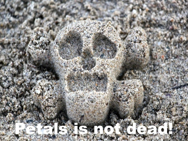 Petals is not dead!