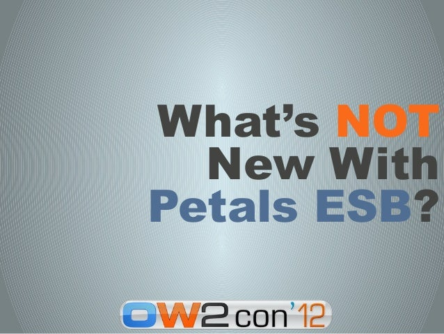 What's NOT  New WithPetals ESB?
