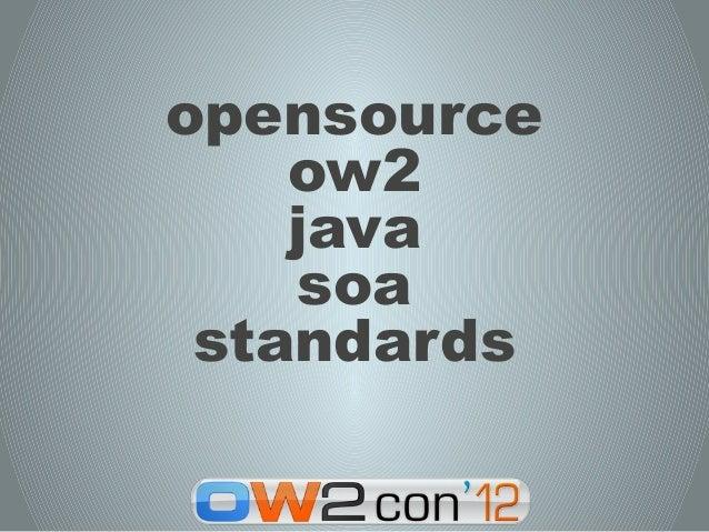 opensource    ow2    java    soa standards