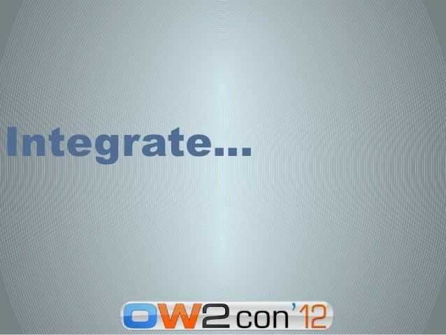 Integrate…