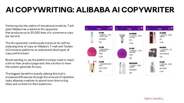 AI COPYWRITING: ALIBABA AI COPYWRITER Venturing into the realms of transitional creativity, Tech giant Alibaba has created...