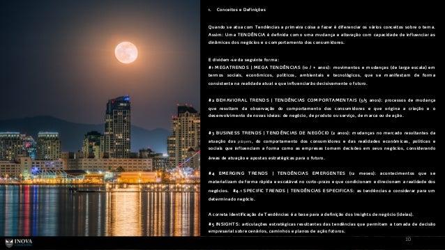 10 1. Conceitos e D efinições Q uando se atua com Tendências a prim eira coisa a fazer é diferenciar os vários conceitos s...