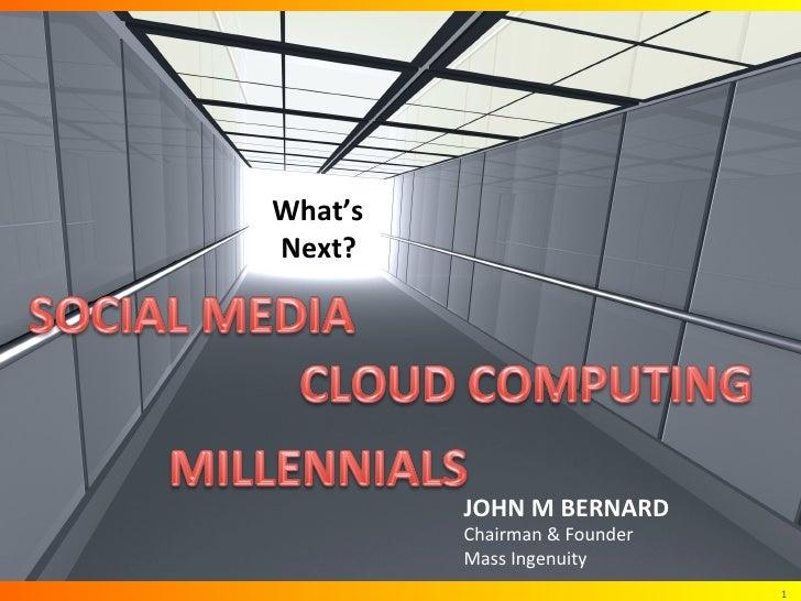 What's                         Next?                                          JOHN M BERNARD                    ...