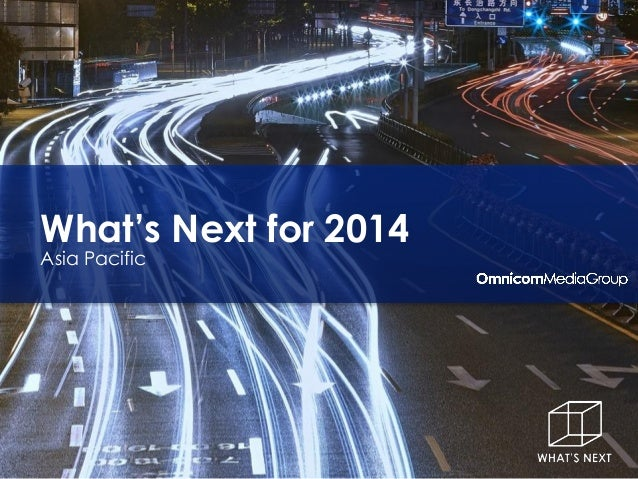 What's Next for 2014 Asia Pacific