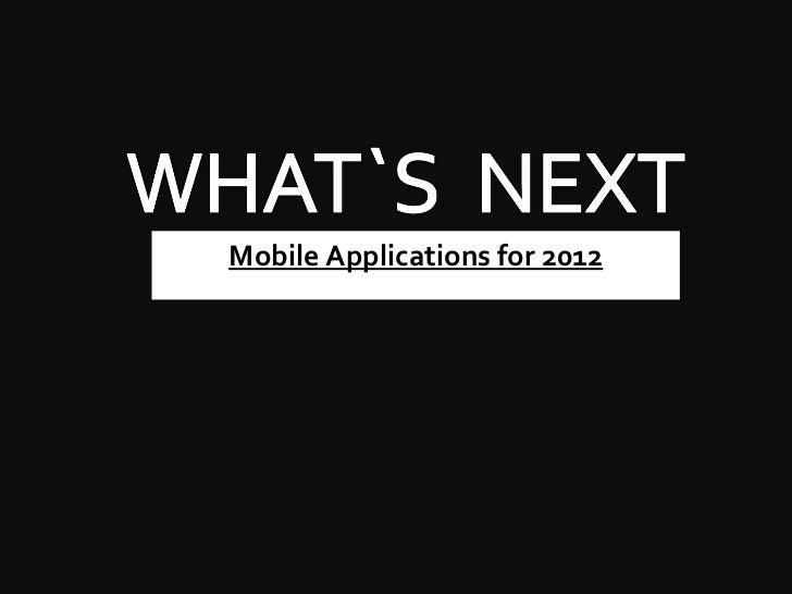 Mobile Applications for 2012