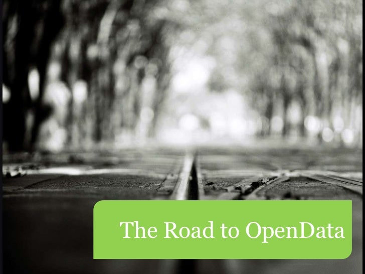 The Road to OpenData