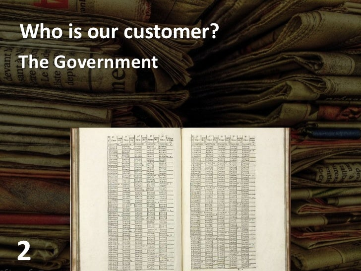 Who is our customer?<br />The Government<br />2<br />