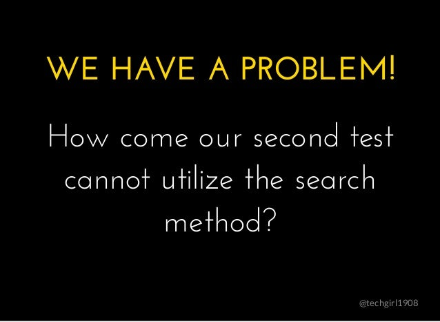 @techgirl1908 WE HAVE A PROBLEM!WE HAVE A PROBLEM! � How come our second testHow come our second test cannot utilize the s...