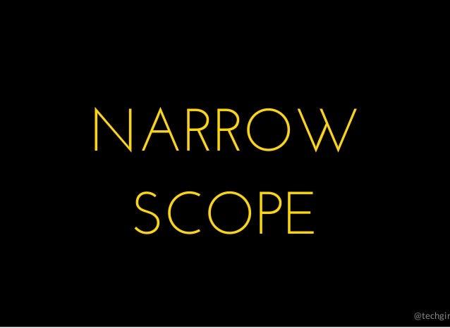 @techgir �� NARROWNARROW SCOPESCOPE �