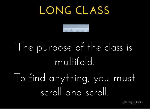 @techgirl1908 LONG CLASSLONG CLASS � � � The purpose of the class isThe purpose of the class is multifold.multifold. To fi...