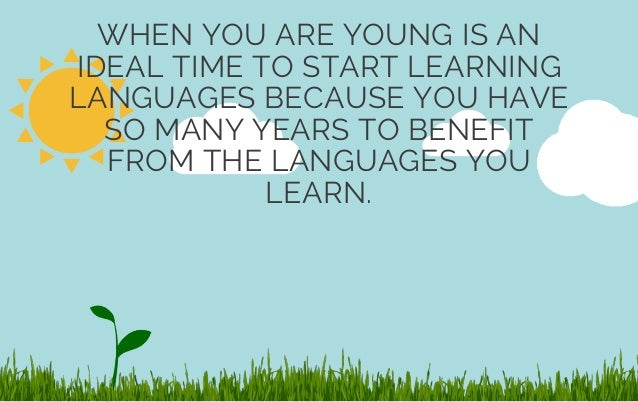 When Should a Child Learn a Second Language?