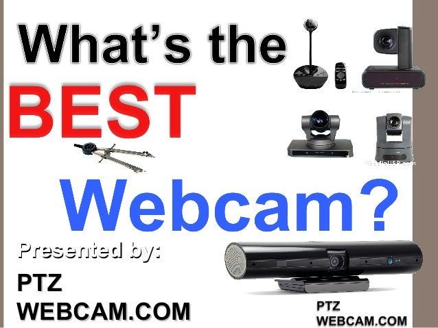 Presented by:Presented by: PTZPTZ WEBCAM.COMWEBCAM.COM