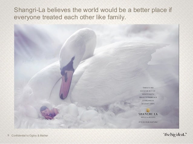 12 Confidential to Ogilvy & Mather In other words, a point of view how the world (or some part of it) should be. For a bra...
