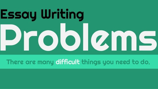 what s the problem essay maker is here  essay writing problemsthere