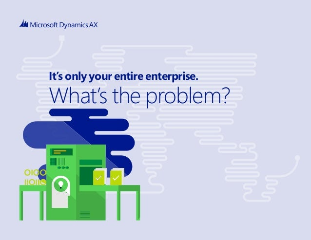 It's only your entire enterprise. What's the problem?