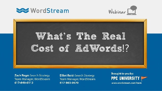 What's The Real Cost of AdWords!? Webinar
