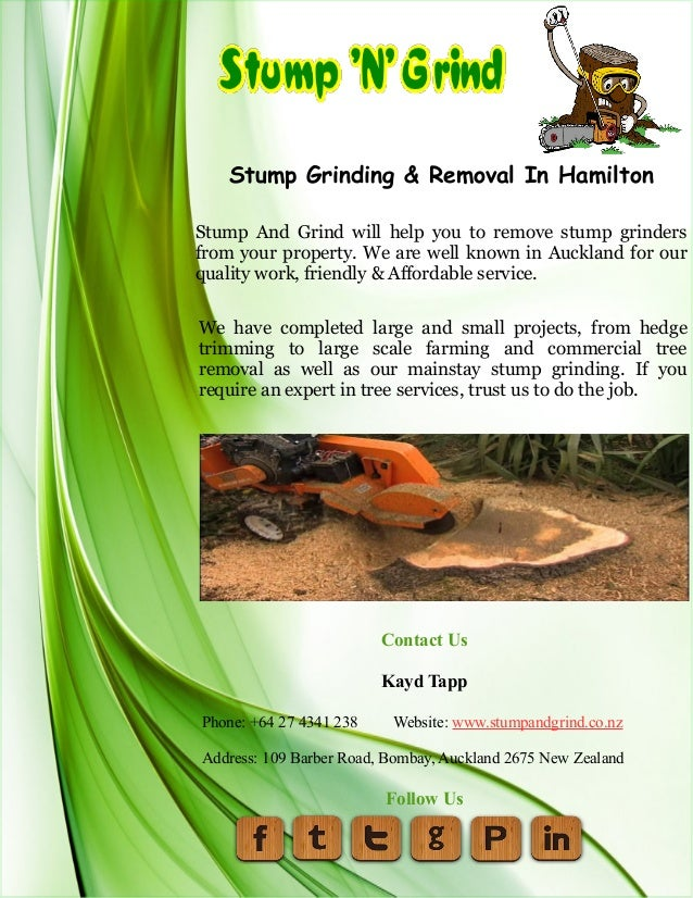 Stump Grinding & Removal In Hamilton Stump And Grind will help you to remove stump grinders from your property. We are wel...