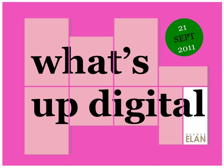 what's up digital 21  SEPT  2011