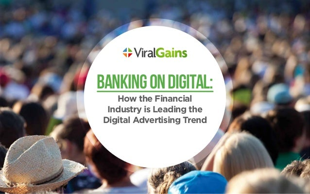 BankingonDigital: How the Financial Industry is Leading the Digital Advertising Trend