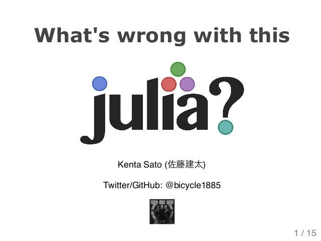 What's wrong with this Julia?
