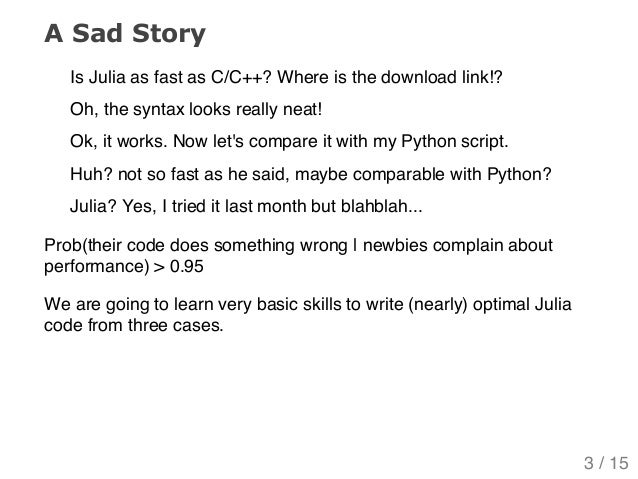 What's wrong with this Julia? Slide 3
