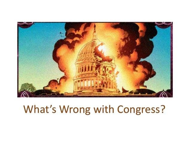 What's Wrong with Congress?