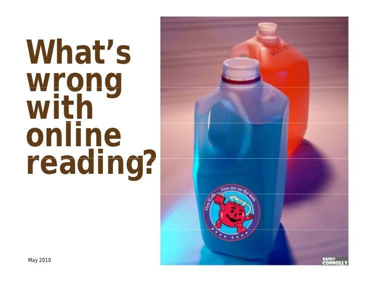 What sWhat'swrongwithonline  lireading?May 2010