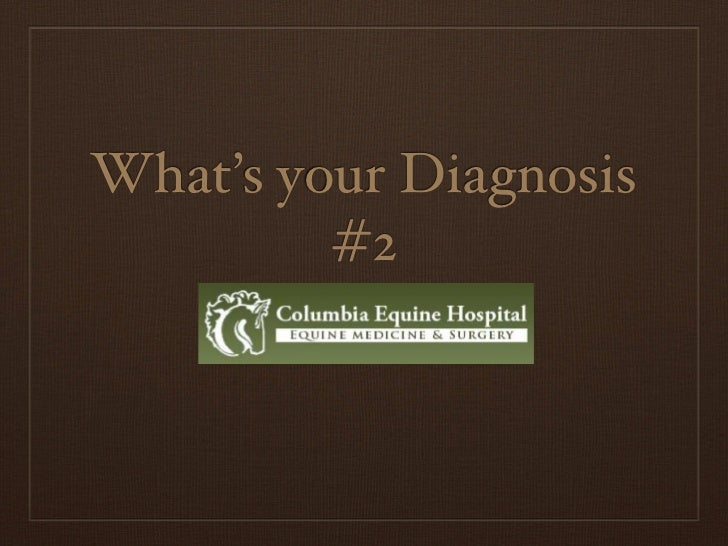 What's your Diagnosis         #2