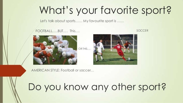 whats your favorite sport soccer 8 what s your favorite sport