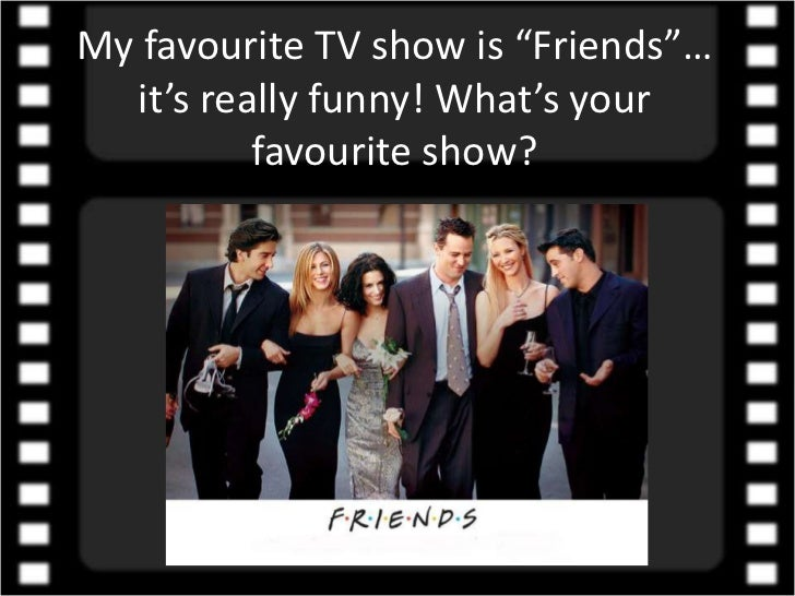 What s your favourite tv show - Your favorite show ...