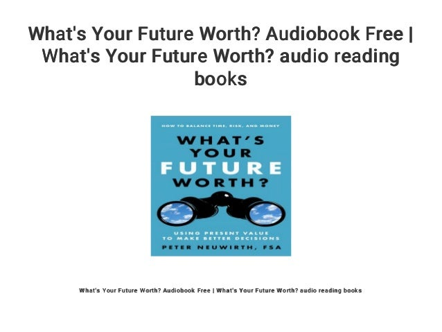 What's Your Future Worth? Audiobook Free | What's Your