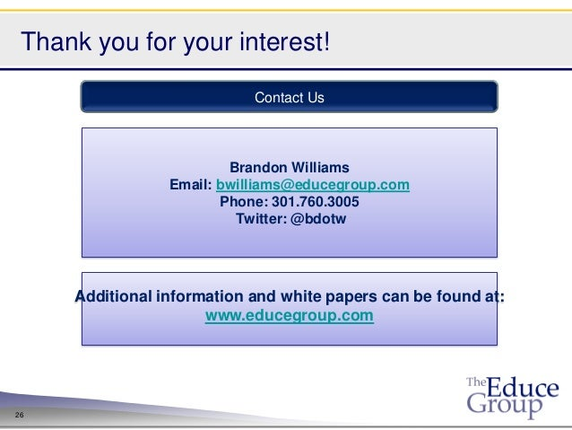 Thank you for your interest!                            Contact Us                         Brandon Williams               ...