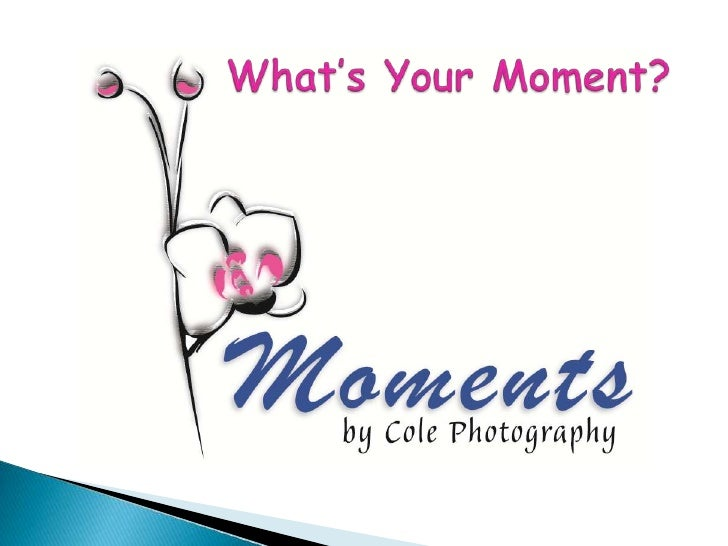 What's Your Moment?<br />