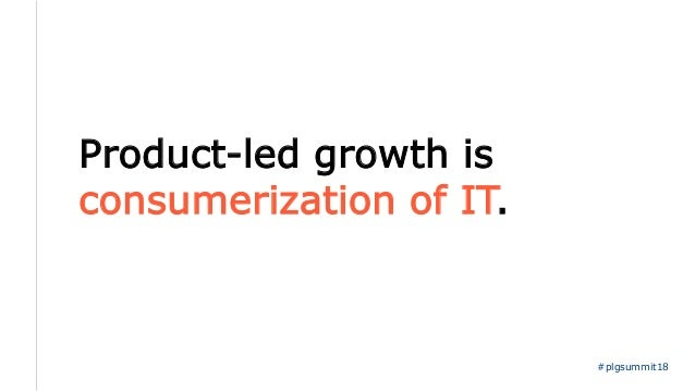 What the heck is Product-led Growth? Slide 3