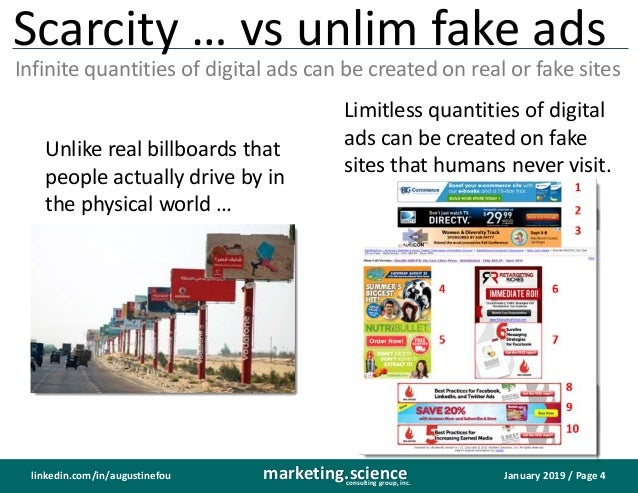 January 2019 / Page 4marketing.scienceconsulting group, inc. linkedin.com/in/augustinefou Scarcity … vs unlim fake ads Inf...