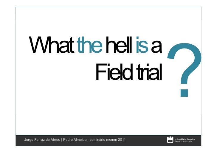 ?  What the hell is aClique para editar os estilos         Field trial    • Segundo nível          • Terceiro nívelJorge...