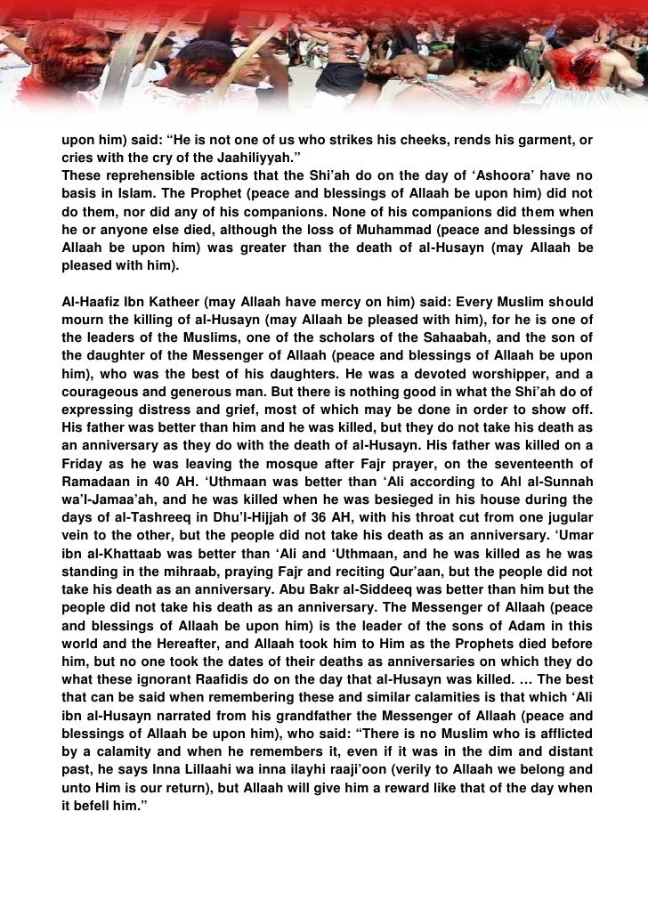 Narrated by Imam Ahmad and Ibn Majaah, end quote from al-Bidaayah wa'l- Nihaayah (8/221).  And he said (8/220): The Raafid...